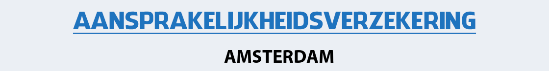 aansprakelijkheidsverzekering-amsterdam