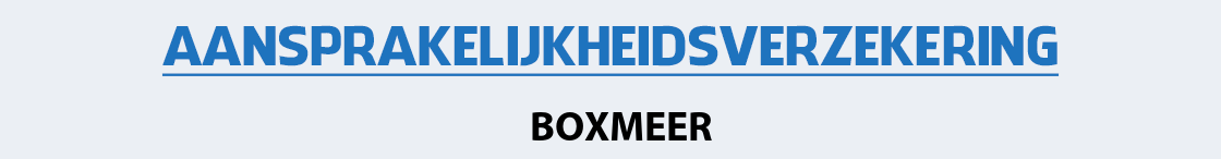 aansprakelijkheidsverzekering-boxmeer