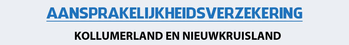 aansprakelijkheidsverzekering-kollumerland-en-nieuwkruisland