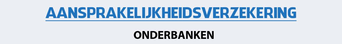 aansprakelijkheidsverzekering-onderbanken