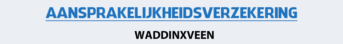 aansprakelijkheidsverzekering-waddinxveen